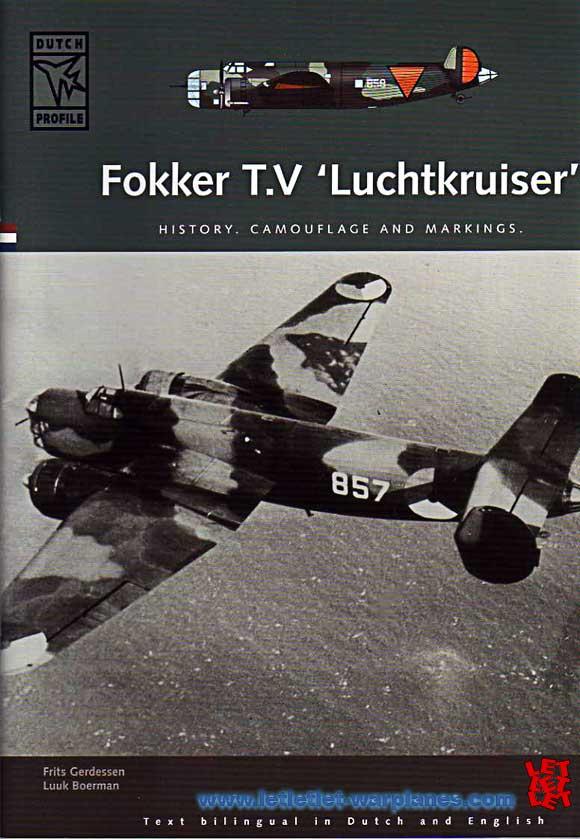 "Fokker T.V ""Luchtkruiser' History"