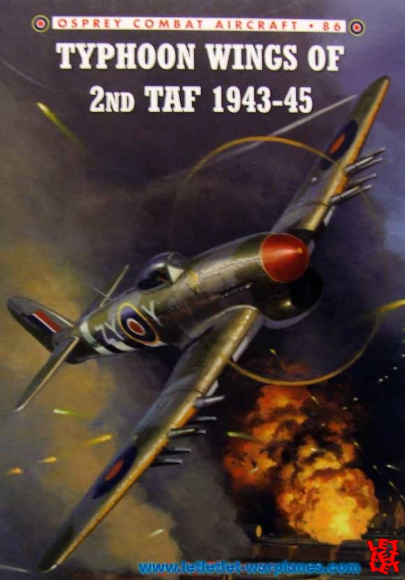 Osprey Combat Aircraft 86 Typhoon Wings of 2nd TAF 1943-45 By Chris Thomas