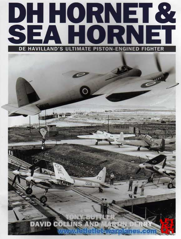 DH Hornet & Sea Hornet, De Havilland's ultimate piston-engined fighter by Tony Butler, David Collins and Martin Derry