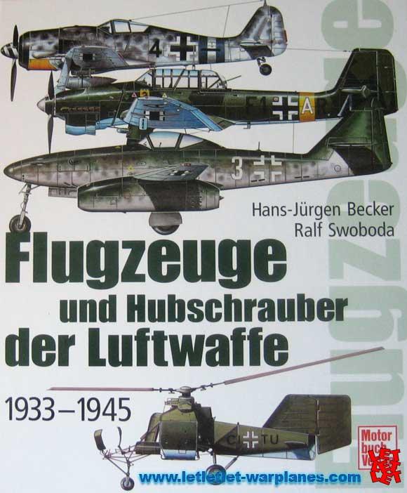Flugzeuge und Hubschrauber der Luftwaffe 1933-1945