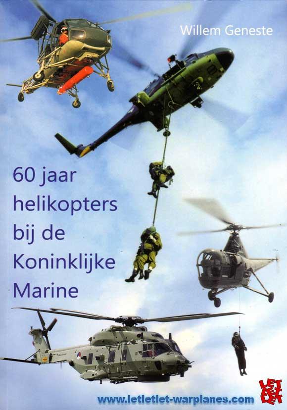 60 jaar helicopters bij de Koninklijke Marine
