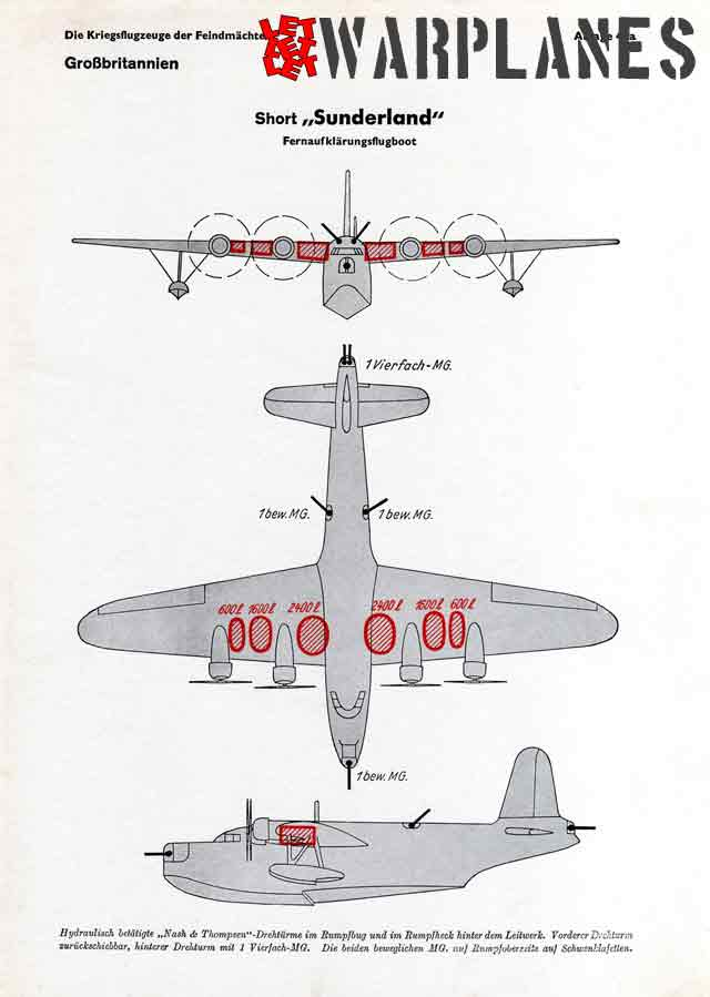 The Sunderland illustrated as a 3-view drawing in the German aircraft recognition manual of the Kriegsmarine including the positions of the guns and fuel tanks.